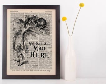We're All Mad Here Quote Dictionary Art Print, Vintage Alice In Wonderland