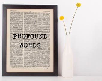 Profound Words Funny Quote Dictionary Art Print, Vintage Inspirational Quote