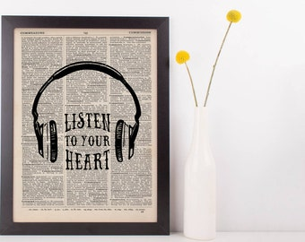 Listen to Your Heart Headphones Love Quote Dictionary Print