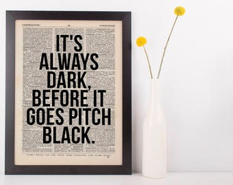 It's always dark, before it goes Dictionary Art Funny Wall Decor Art Sarcasm