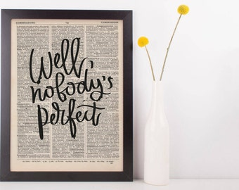 Well Nobodys Perfect Dictionary Print