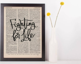 Fighting For Life Dictionary Print