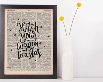 Hitch Your Wagon To A Star Dictionary Print