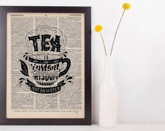 Tea Is Instant Wisdom Quote Dictionary Print