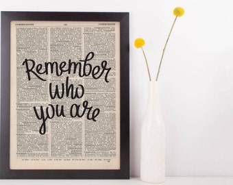 Remmeber Who You Are  Dictionary Print