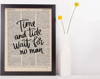 Time and Tide Wait For No Man Dictionary Print