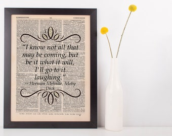 I know not all that may be coming Dictionary Book Gift Art Print Moby Dick Herman Melville
