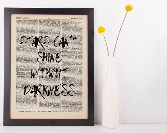 Featured listing image: Stars Can't Shine Without Darkness Dictionary Art Print Inspire Motivational