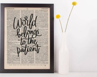World Belongs to The Patient Dictionary Print