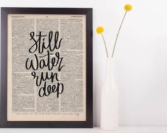 Still Water Run Deep Dictionary Print