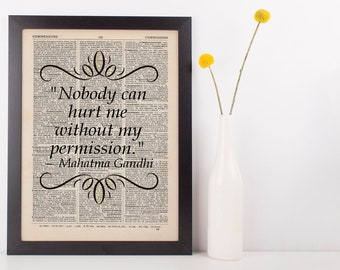 Nobody Can Hurt Me Without My Permission Quote Dictionary Art Print Gandhi