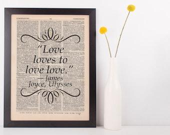 Love loves to love love. Dictionary Book Gift Art Print Ulysses James Joyce