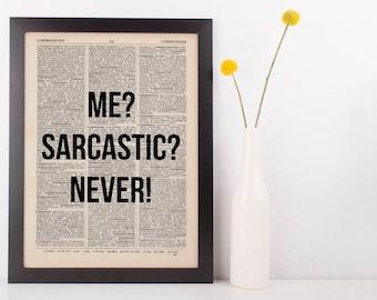 Me Sarcastic Never Dictionary Art Funny Wall Decor Art Sarcasm