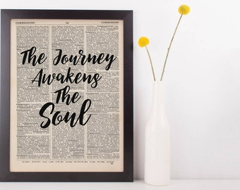 The Journey Awakens The Soul Quote Dictionary Print