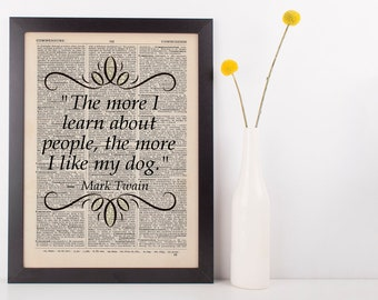 The More I Learn About People Quote Dictionary Art Print Mark Twain