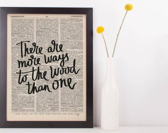 There Are More Ways To The Wood Than One Dictionary Print
