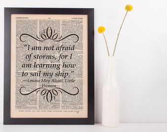 I am not afraid of storms Dictionary Art Print Book Gift Quote Little Women