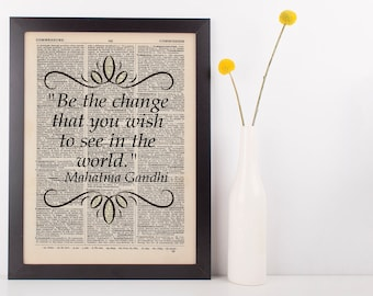 Be The Change You Wish To see Quote Dictionary Art Print Book Gandhi