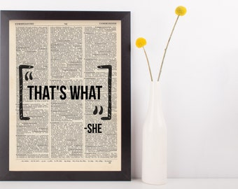 That's what she said Dictionary Art Print, funny, sarcasm,  Vintage