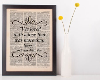 We loved with a love Literary Gift Dictionary Art Print Book Edgar Allen Poe