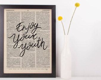 Enjoy Your Youth Dictionary Print