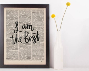 I Am The Best Dictionary Print