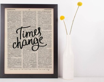 Times Change Dictionary Print