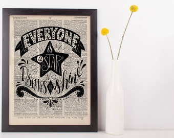 Everyone is a Star and Deserves to Shine Quote Dictionary Print