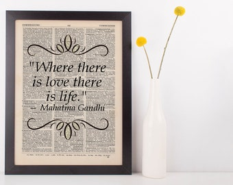 Where There is Love There is Life Quote Dictionary Art Print Gandhi
