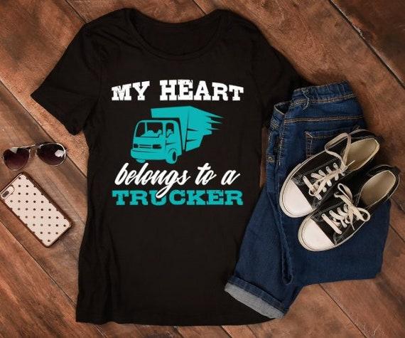 32b938d6243 My Heart Belongs to a Trucker Shirt Trucker Wife Tshirt Gift