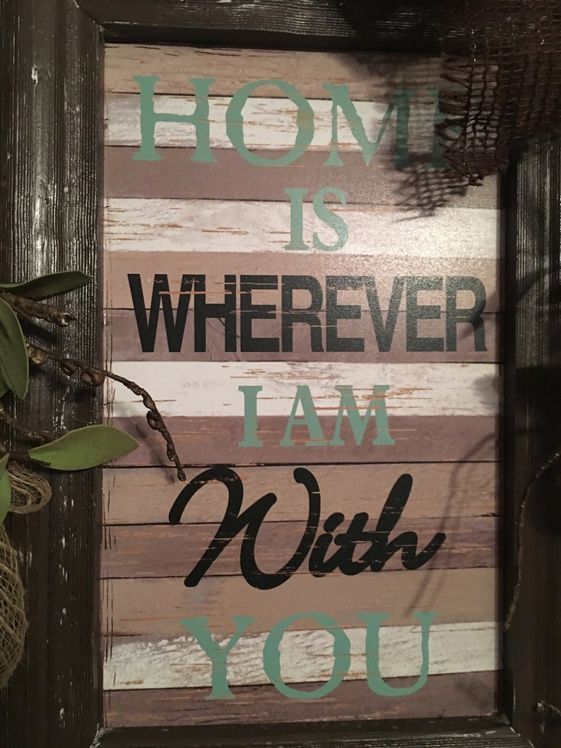 Home Is Wherever I Am With You Wreath