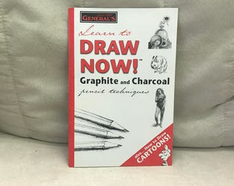 Learn to Draw Now! Graphite and Charcoal pencil techniques.
