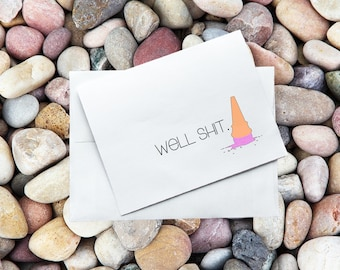 Greeting Card - Well Sh*t