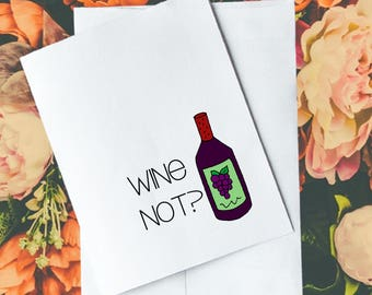 Greeting Card, Wine Not?