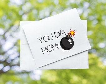 You Da Mom!