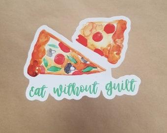 Eat without guilt pizza sticker anti diet culture