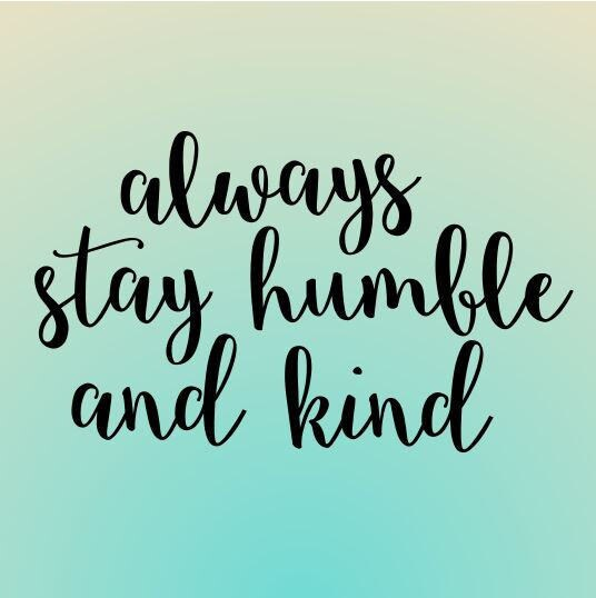 Always Stay Humble And Kind Svg File Bible Quote Svg Cricut Etsy