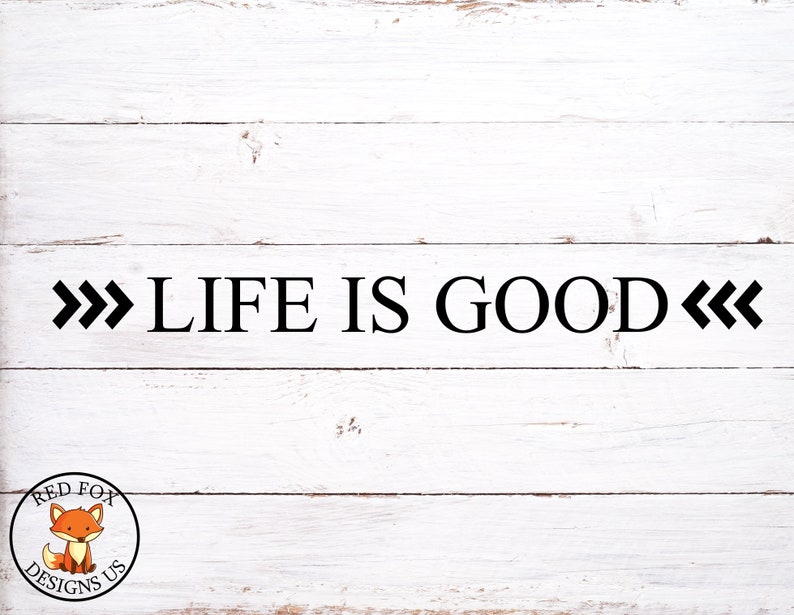 Life Is Good Svg File Easy Cricut Cutting File Arrows Svg Etsy