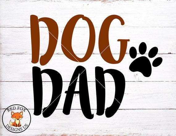 Dog Dad Svg Dadda Dog Fur Dada Fur Daddy Svg Dog Svg Dog Etsy