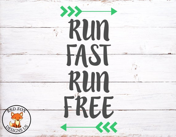 Run Fast Run Free With Arrows Svg Arrow Svg Cricut Cutting Etsy