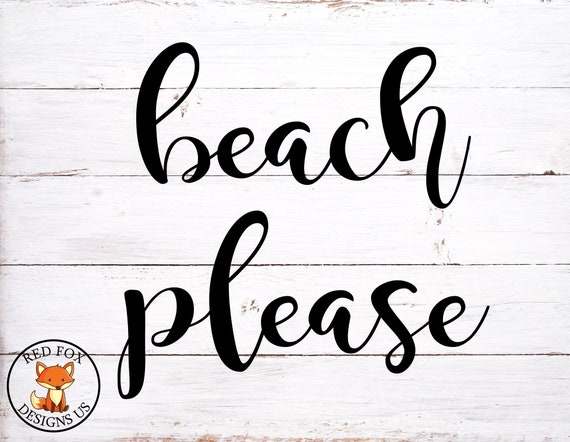 Beach Please Svg Beach Svg Summer Svg Ocean Svg Summer Cut Etsy
