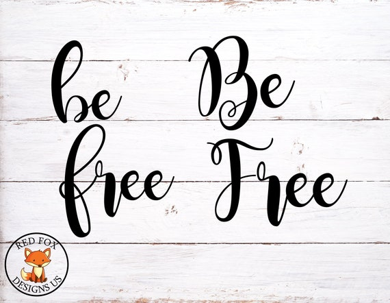 Be Wild And Free Svg Wild And Free Cricut Cutting File Baby Etsy