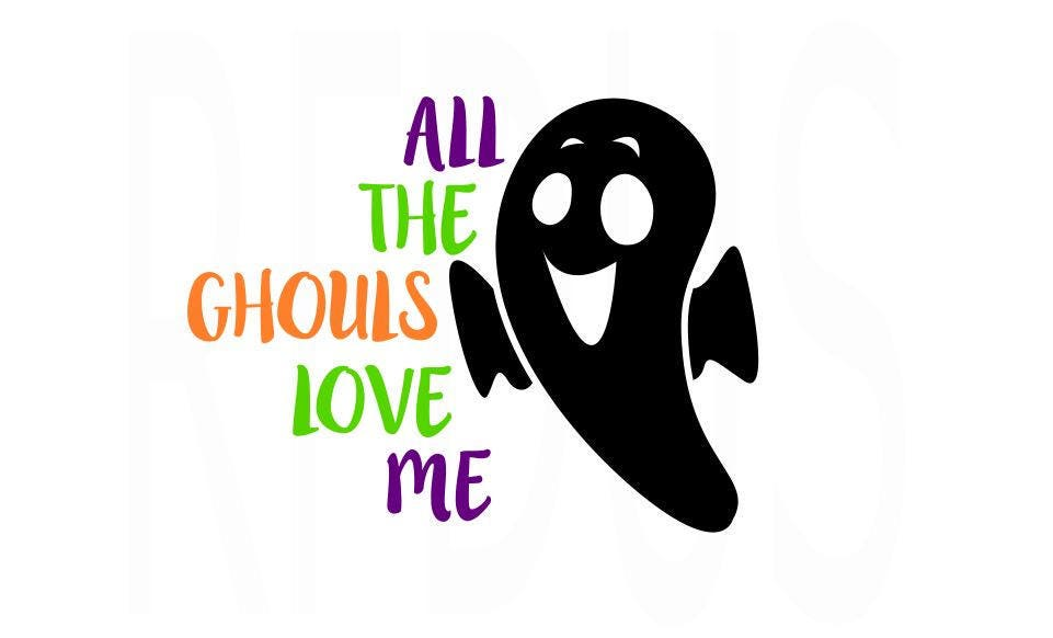 Download All the ghouls love me SVG Easy Cricut Cutting File Ghost ...