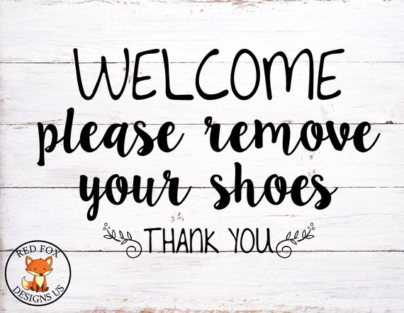 Please Remove Your Shoes Svg Home Sweet Home Svg Cricut Etsy