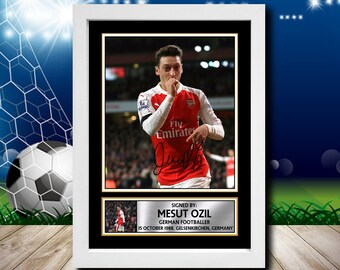 90b66c048 Limited Edition Signed Print of MESUT OZIL 2 Football Poster - Framing  Options - Wall Art Print Autographed Signed Fan Gift Present