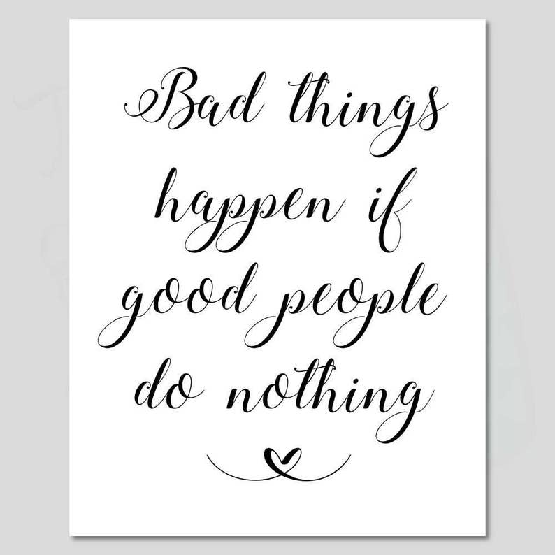 When Calls The Heart Quote Bad Things Happen If Good Etsy