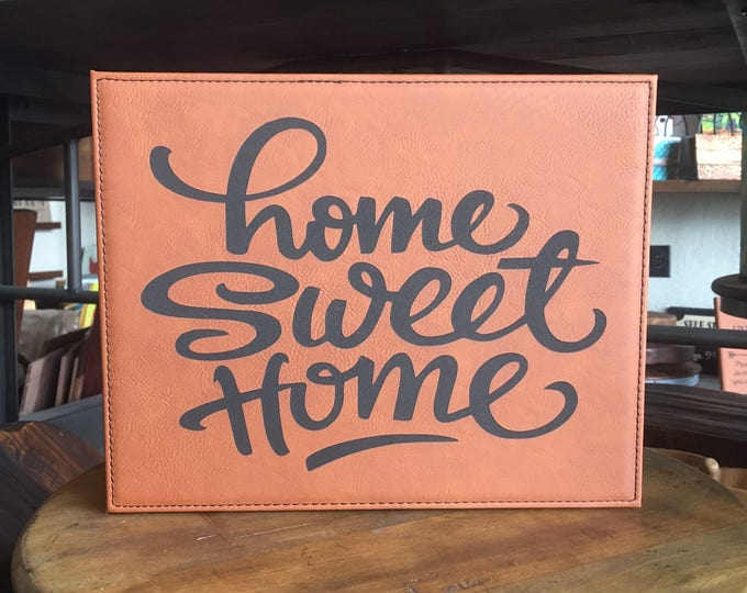 """Engraved 8"""" x 10"""" Rawhide Leatherette Plaque - HOME SWEET HOME"""