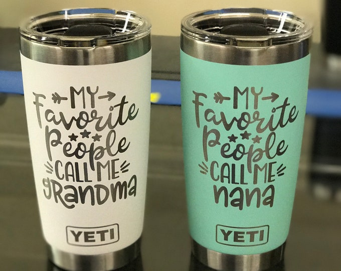 Engraved 20 oz Yeti Tumbler - MY FAVORITE PEOPLE