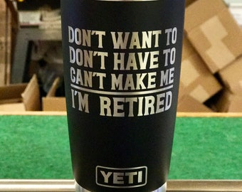Engraved 20 oz Black Yeti Rambler - CAN'T MAKE ME