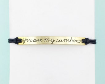 You are my Sunshine bar bracelet *or* CUSTOM bracelet boho bracelet | quote bracelet | simple bracelet | hippie bracelet | best friend gift